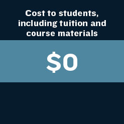 Cost to students including tuition and course materials: $0